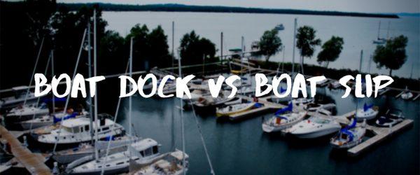 boat dock and boat slip