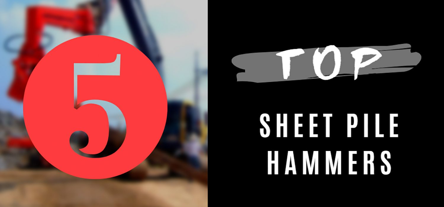top sheet pile hammers