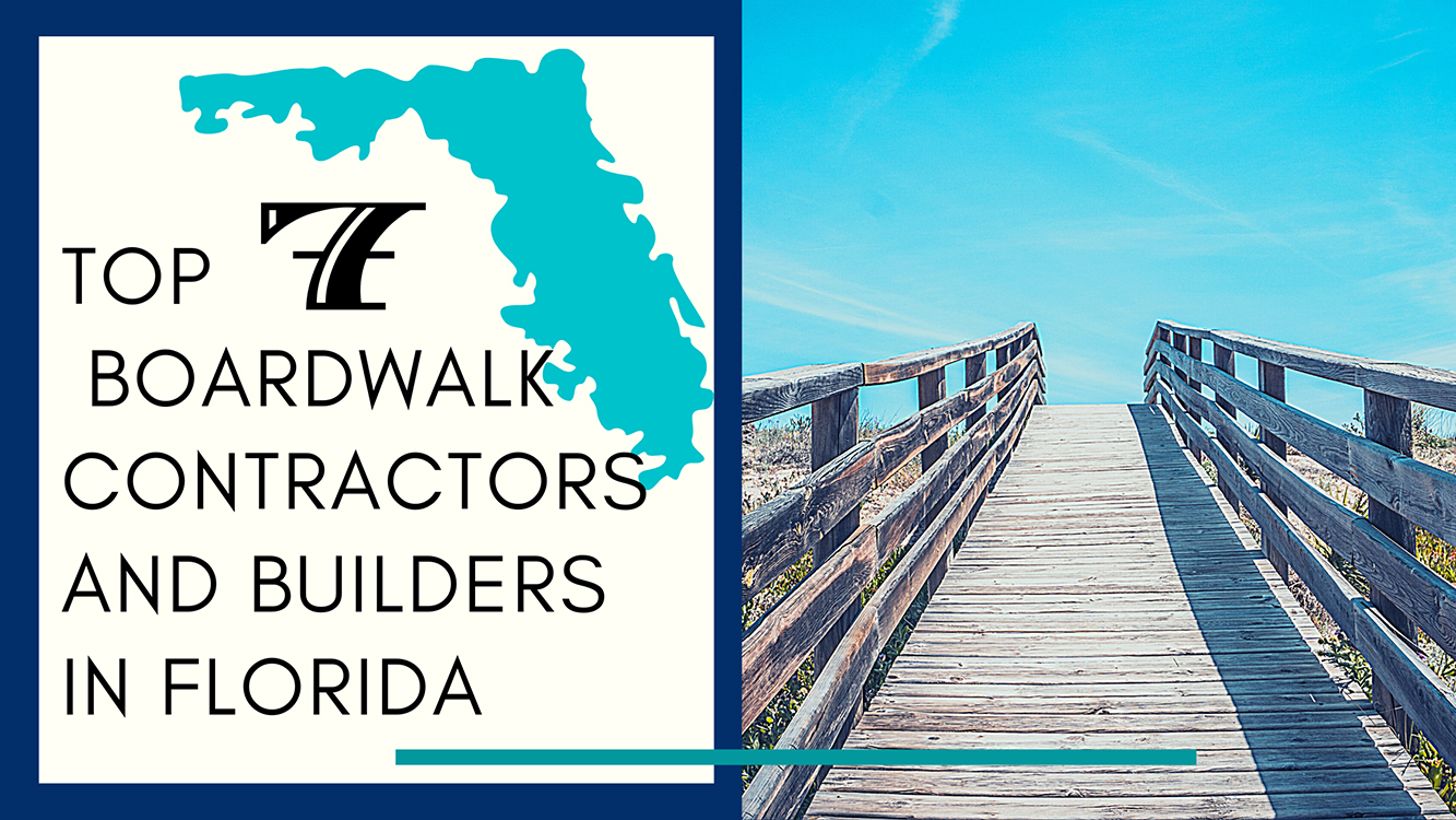 top boardwalk contractors and builders in florida