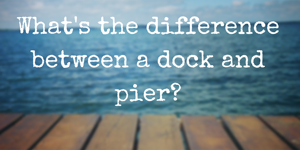 what is the difference between a dock and pier