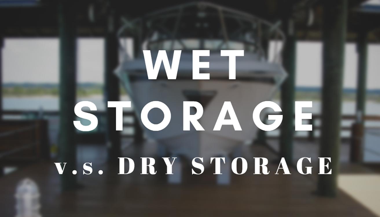 wet storage vs dry storage