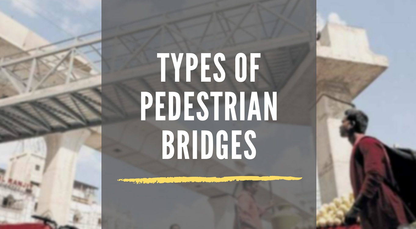 types of pedestrian bridges
