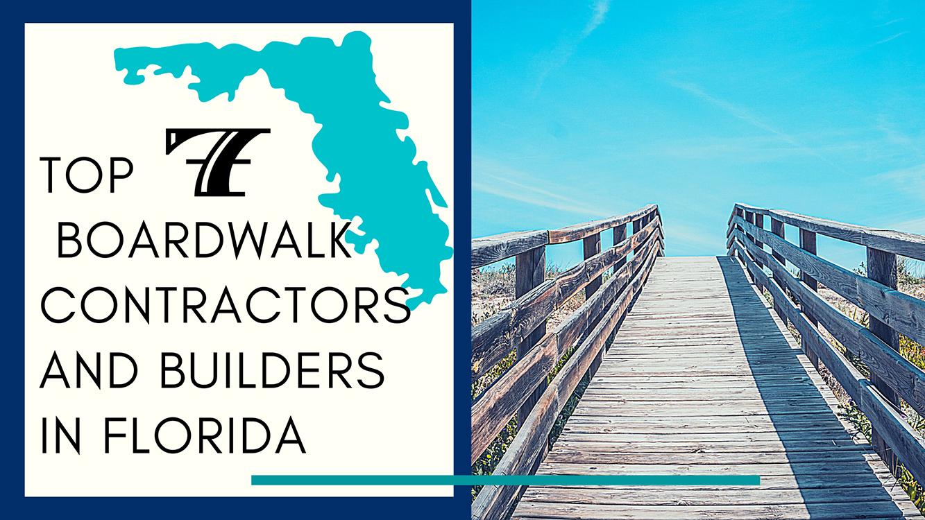 top boardwalk contractors and builders in florida