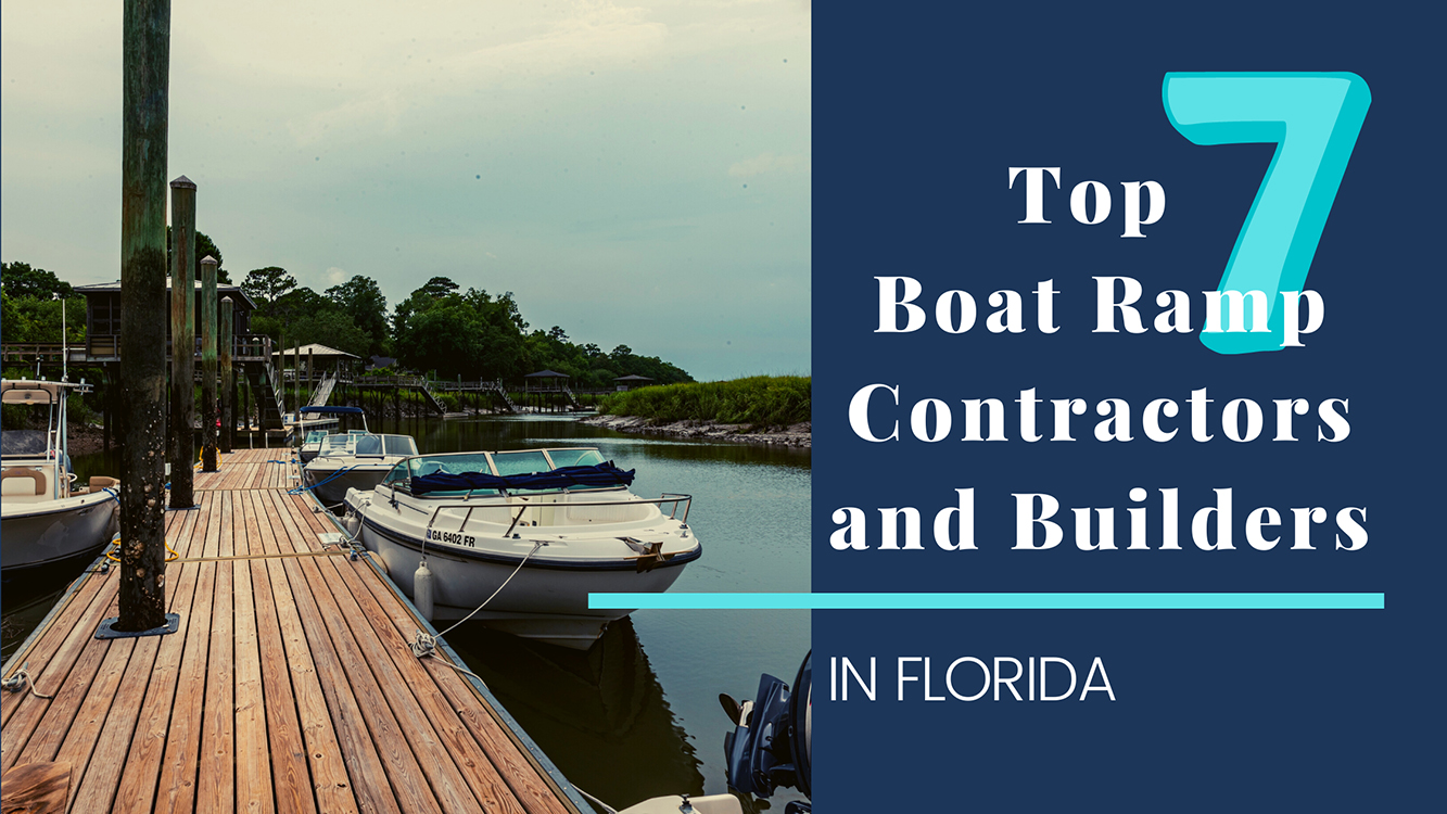 top boat ramp contractors and builders in florida