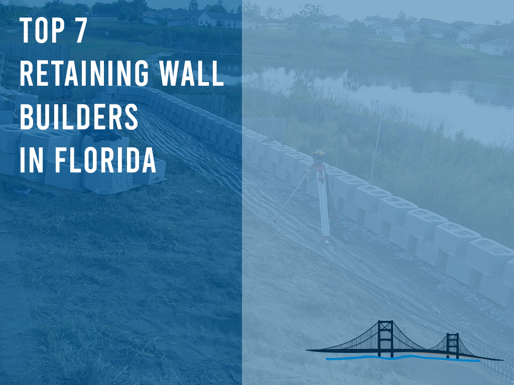 top 7 retaining wall builders in florida